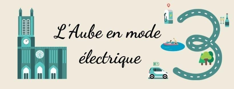 Découvrez l'Aube en véhicule électrique !