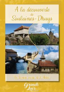 A la découverte de Soulaine-Dhuys